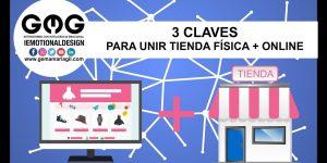Tres claves para la integración de la tienda física y la tienda online